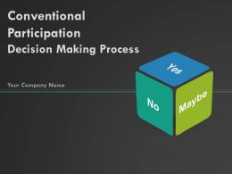 Conventional Participation Decision Making Process PowerPoint Presentation Slides