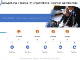 Conventional Process For Organizational Business Development Infographic Template