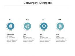 Convergent Divergent Ppt Powerpoint Presentation Styles Portfolio Cpb