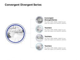 Convergent Divergent Series Ppt Powerpoint Presentation Gallery Themes Cpb