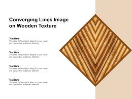 Converging Lines Image On Wooden Texture