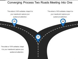 Converging Process Two Roads Meeting Into One
