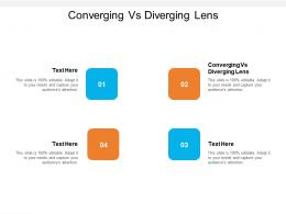 Converging Vs Diverging Lens Ppt Powerpoint Presentation Ideas Template Cpb