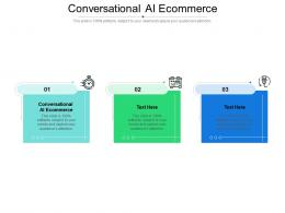 Conversational AI Ecommerce Ppt Powerpoint Presentation Show Graphics Cpb