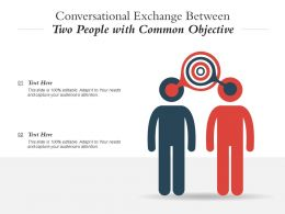 Conversational Exchange Between Two People With Common Objective