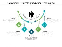 Conversion Funnel Optimization Techniques Ppt Powerpoint Presentation Outline Topics Cpb