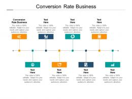 Conversion Rate Business Ppt Powerpoint Presentation Show Graphic Tips Cpb