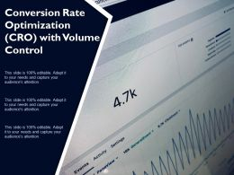 Conversion Rate Optimization CRO With Volume Control
