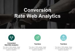 Conversion Rate Web Analytics Ppt Powerpoint Presentation File Clipart Images Cpb