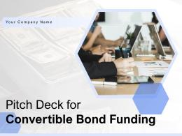 Convertible Bond Funding Pitch Deck Powerpoint Presentation Slides