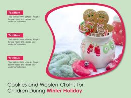 Cookies And Woolen Cloths For Children During Winter Holiday