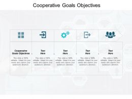 Cooperative Goals Objectives Ppt Powerpoint Presentation Gallery Professional Cpb
