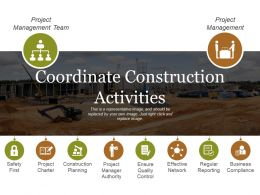 Coordinate Construction Activities Ppt Sample File
