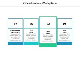 Coordination Workplace Ppt Powerpoint Presentation Inspiration Topics Cpb