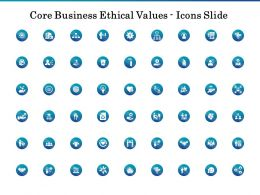 Core Business Ethical Values Icons Slide Ppt Presentation Gallery Skills