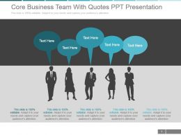 Core Business Team With Quotes Ppt Presentation