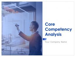 Core Competency Analysis Powerpoint Presentation Slides