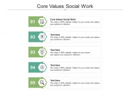 Core Values Social Work Ppt Powerpoint Presentation Infographics Graphics Cpb