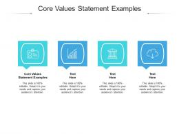 Core Values Statement Examples Ppt Powerpoint Presentation Outline Deck Cpb