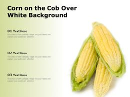 Corn On The Cob Over White Background