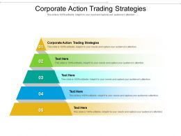 Corporate Action Trading Strategies Ppt Powerpoint Presentation Layouts Topics Cpb