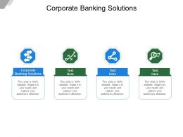 Corporate Banking Solutions Ppt Powerpoint Presentation Infographic Template Information Cpb