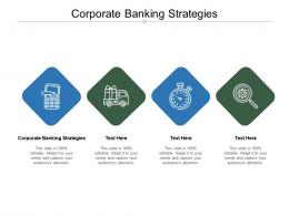 Corporate Banking Strategies Ppt Powerpoint Presentation Gallery Background Designs Cpb
