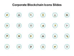 Corporate Blockchain Icons Slides Dollar Ppt Powerpoint Presentation Outline Vector