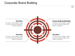 Corporate Brand Building Ppt Powerpoint Presentation Infographic Template Clipart Cpb