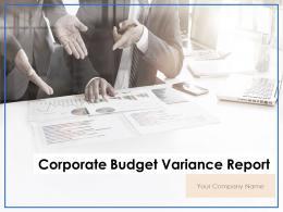 Corporate Budget Variance Report Powerpoint Presentation Slides