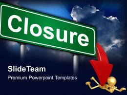 Corporate Business Strategy Powerpoint Templates Closure Ppt Slides