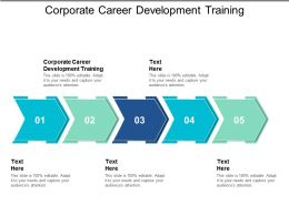 Corporate Career Development Training Ppt Powerpoint Presentation File Introduction Cpb