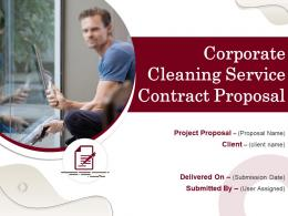 Corporate Cleaning Service Contract Proposal Powerpoint Presentation Slides