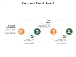 Corporate Credit Default Ppt Powerpoint Presentation Pictures Backgrounds Cpb