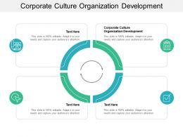 Corporate Culture Organization Development Ppt Powerpoint Presentation Infographics Example Cpb