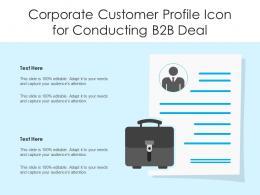 Corporate Customer Profile Icon For Conducting B2B Deal