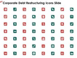 Corporate Debt Restructuring Icons Slide Ppt Powerpoint Presentation Show Shapes