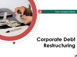 Corporate Debt Restructuring Powerpoint Presentation Slides