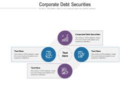 Corporate Debt Securities Ppt Powerpoint Presentation Show Guidelines Cpb