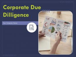 Corporate Due Diligence Powerpoint Presentation Slides