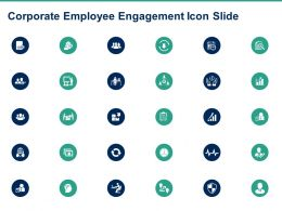 Corporate Employee Engagement Icon Slide Ppt Powerpoint Presentation Model Guide