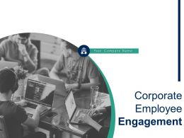Corporate Employee Engagement Powerpoint Presentation Slides