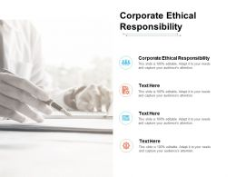 Corporate Ethical Responsibility Ppt Powerpoint Presentation Portfolio Samples Cpb