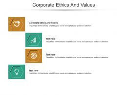 Corporate Ethics And Values Ppt Powerpoint Presentation Outline Topics Cpb
