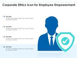 Corporate Ethics Icon For Employee Empowerment