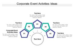 Corporate Event Activities Ideas Ppt Powerpoint Presentation File Elements Cpb