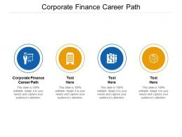Corporate Finance Career Path Ppt Powerpoint Presentation Summary Infographics Cpb
