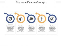 Corporate Finance Concept Ppt Powerpoint Presentation Infographics Layouts Cpb