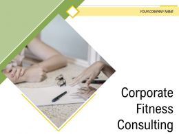 Corporate Fitness Consulting Powerpoint Presentation Slides