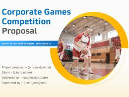 Corporate Games Competition Proposal Powerpoint Presentation Slides